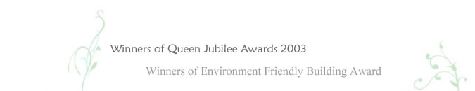 Winners of Queen Jubilee Awards 2003 and Winners of Environment Friendly Building Award